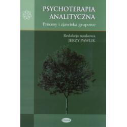 Psychoterapia analityczna Procesy i zjawiska grupo
