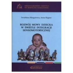 Rozwój mowy dziecka w świetle integracji sensom