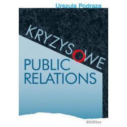 KRYZYSOWE PUBLIC RELATIONS Urszula Podraza