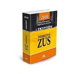 Leksykon świadczeń ZUS 2010 Kosacka-Łędzewic