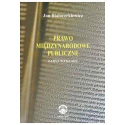 Prawo międzynarodowe publiczne Białocerkiewicz