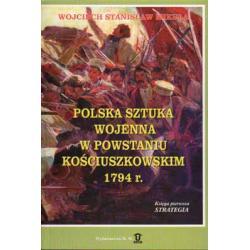 Polska sztuka wojenna w Powstaniu Kościuszkowski