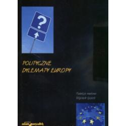Polityczne dylematy Europy Wojciech Gizicki
