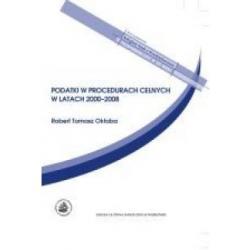 Podatki w procedurach celnych w latach 2000-2008