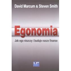 Egonomia Jak ego niszczy i buduje nasze finanse