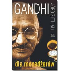 Gandhi dla menedżerów Jorg Zittlau