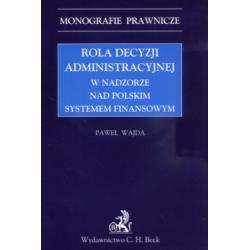 Rola decyzji administracyjnej w nadzorze nad polsk