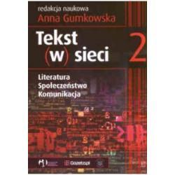 Tekst w sieci Literatura społeczeństwo TOM 2