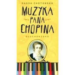 Muzyka pana Chopina Wanda Chotomska + 2 CD