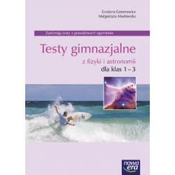 """""""Fizyka i astronomia dla gimnazjum"""" Testy kl. 1-3."""