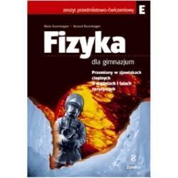Fizyka dla gimnazjum. Ćwiczenia cz. E