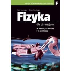 Fizyka dla gimnazjum. Ćwiczenia cz. F