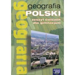 Geografia dla gimnazjum. Geografia Polski. Zeszyt ćwiczeń.