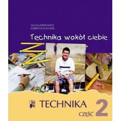 """""""Technika wokół ciebie"""" Podręcznik. Część 2"""