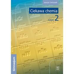 Ciekawa chemia. Część 2. Zeszyt ćwiczeń gimnazjalisty