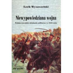 2 Niewypowiedziana wojna. Polsko- rosyjskie dział