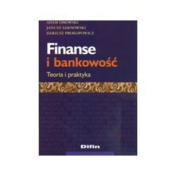 Finanse i bankowość Teoria i praktyka Dmowski