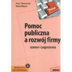 Pomoc publiczna a rozwój firmy Jerzy Choroszczak