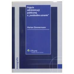 Pojęcie administracji publicznej Zimmermann M.