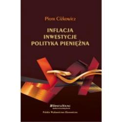 Inflacja inwestycje polityka pieniężna CIŻKOWIC