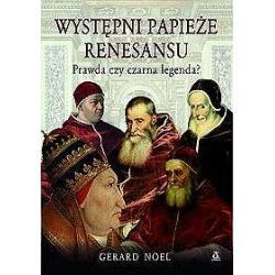 1 Występni papieże renesansu. Prawda czy czarna