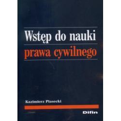 Wstęp do nauki prawa cywilnego Kazimierz Piasecki