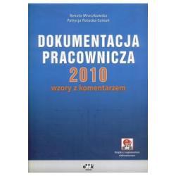 DOKUMENTACJA PRACOWNICZA 2010 WZORY Z KOMENTARZEM