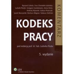 Kodeks pracy Komentarz Florek L. wydanie 5 2009