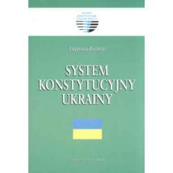 System konstytucyjny Ukrainy Eugeniusz Zieliński