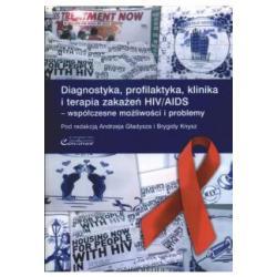Diagnostyka, profilaktyka, klinika i terapia zaka