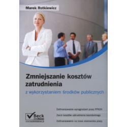 Zmniejszanie kosztów zatrudnienia Rotkiewicz