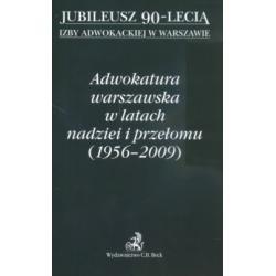 Adwokatura warszawska w latach nadziei i przełomu