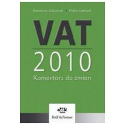 VAT 2010 Komentarz do zmian Judkowiak Lebrand