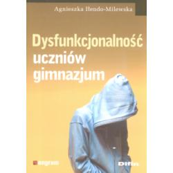 Dysfunkcjonalność uczniów gimnazjum Iłendo-Mil