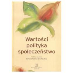 Wartości polityka społeczeństwo Marta Zahorska