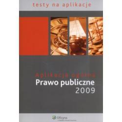 Aplikacja ogólna  Prawo publiczne 2009