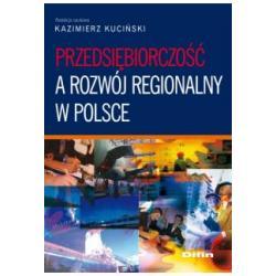 Przedsiębiorczość a rozwój regionalny w Polsc