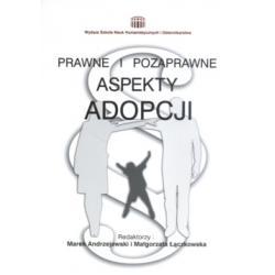 Prawne i pozaprawne aspekty adopcji Andrzejewski