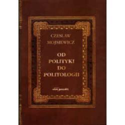 Od polityki do politologii Czesław Mojsiewicz