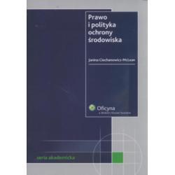 Prawo i polityka ochrony środowiska Ciechanowicz