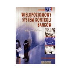 Wielopoziomowy system kontroli banków Niewiadoma
