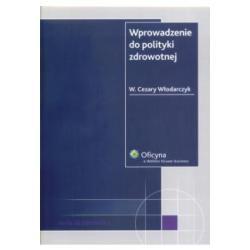Wprowadzenie do polityki zdrowotnej  Włodarczyk