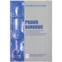 Prawo bankowe Arkadiusz Kawulski