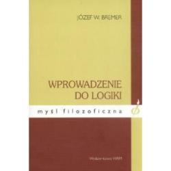 Wprowadzenie do logiki Józef W. Bremer