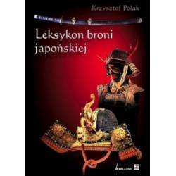 1 LEKSYKON BRONI JAPOŃSKIEJ Krzysztof Polak