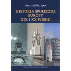 Historia społeczna Europy XIX i XX wieku Skrzypek