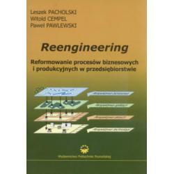 Reengineerring  Reformowanie procesów biznesowych