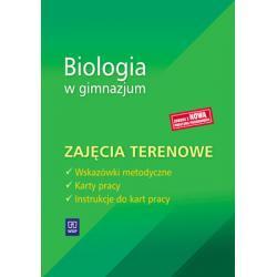 Biologia w gimnazjum. Zajęcia terenowe.