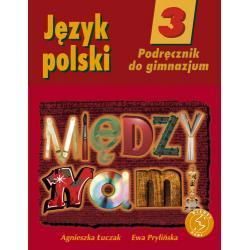 Język polski 3. Między nami. Podręcznik