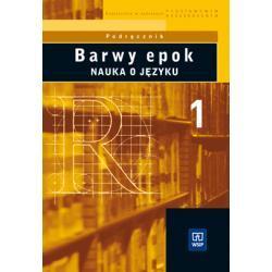 Barwy epok. Nauka o języku. Część 1.